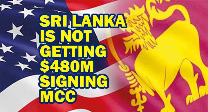 MCC LIES: Sri Lanka is not getting $480m signing MCC